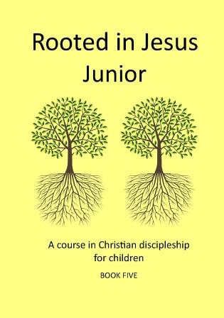 Rooted in Jesus Junior 5